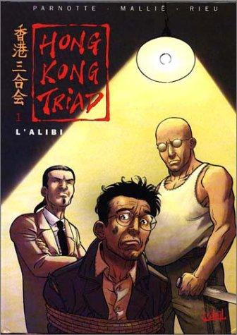 hong kong triad tome 1 - l'alibi - 1