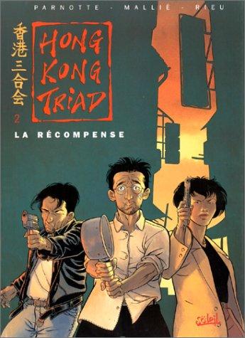 hong kong triad tome 2 - la recompense - 2