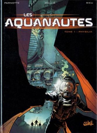 les aquanautes tome 1 - physalia - 1c