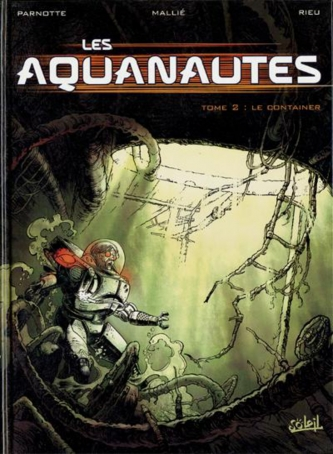 les aquanautes tome 2 - le container - 1b